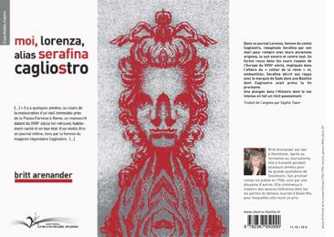 Britt Arenander Moi, Lorenza, alias Serafina Cagliostro traduit par Sophie Taam